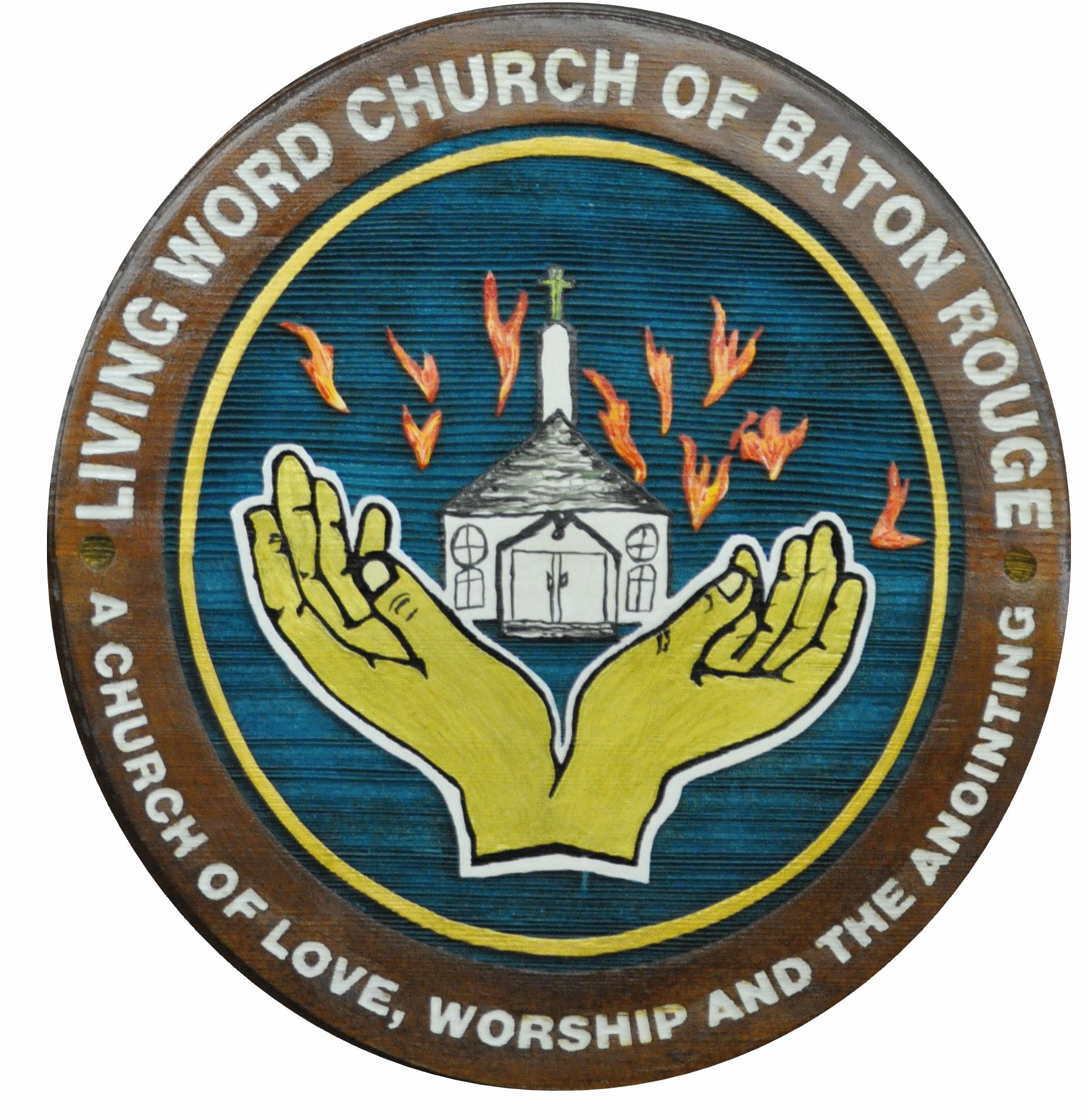 LIVING WORD CHURCH of Baton Rouge
